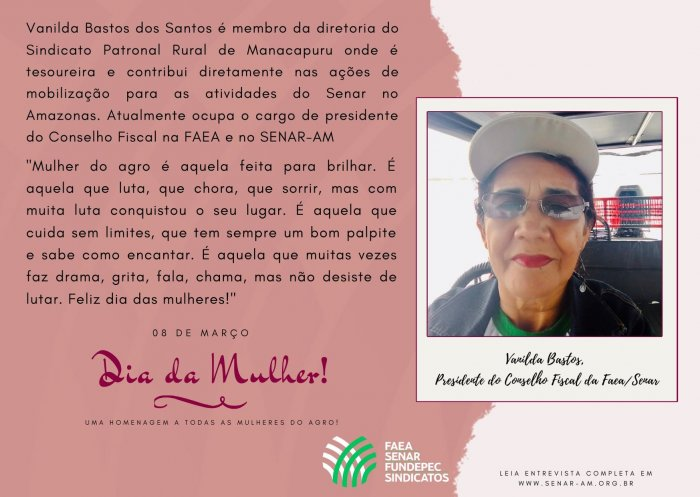 Sistema FAEA SENAR FUNDEPEC-AM presta homenagem às mulheres do agro. Confira entrevista com Vanida dos Santos Bastos que há 30 anos contribui com o Sistema e o agro amazonense