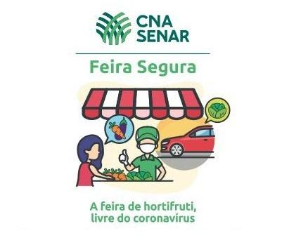 Sistema CNA/Senar lança o Guia Feira Segura com orientações para a promoção de feiras livres com segurança