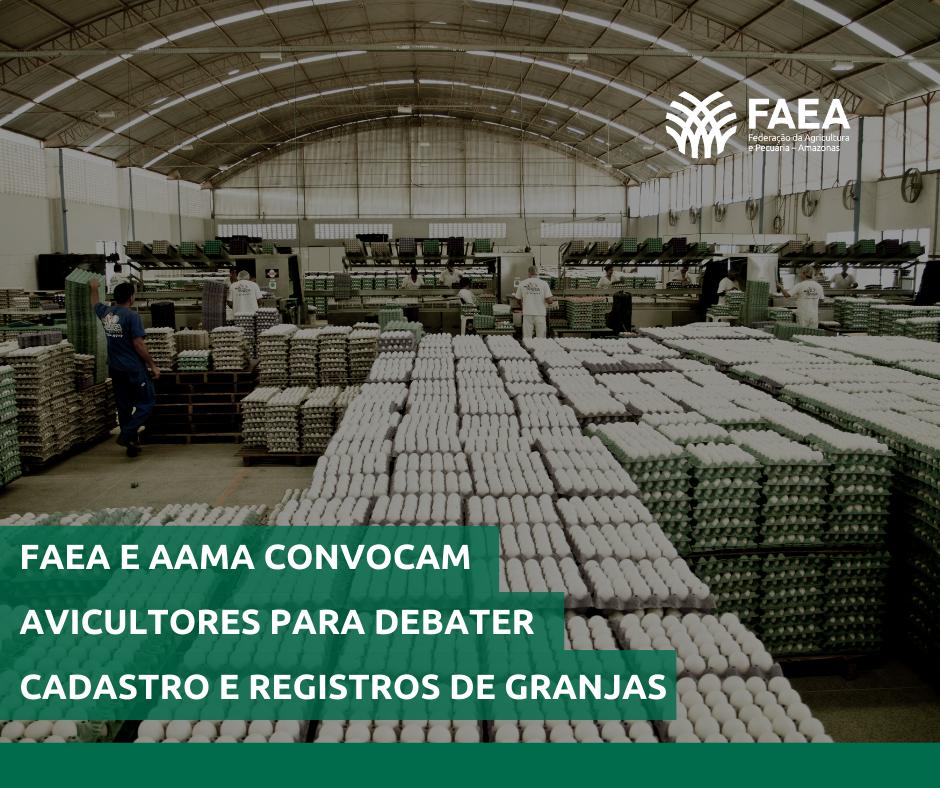 FAEA e AAMA convocam avicultores para debater cadastro e registro de granjas