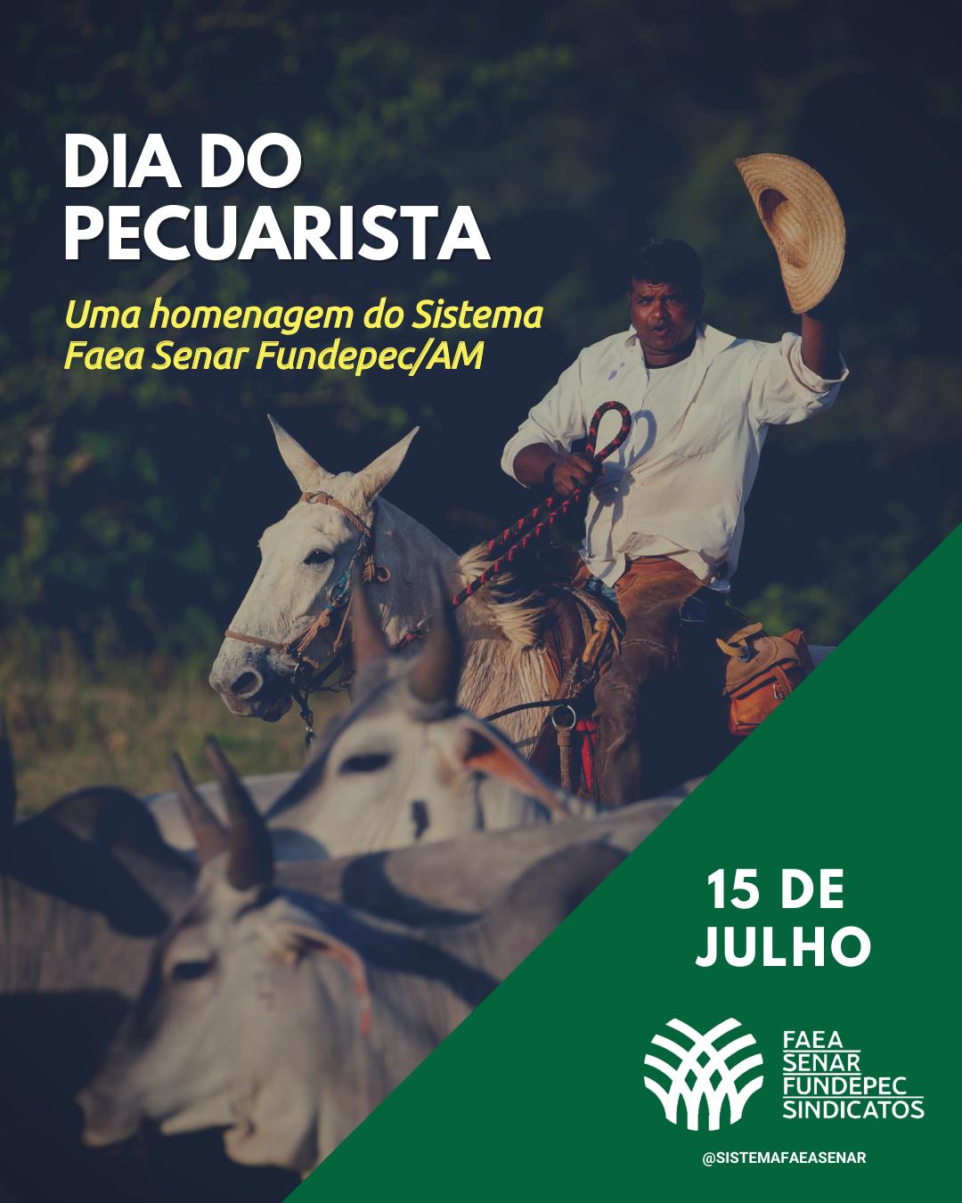 No Dia do Pecuarista, FAEA destaca importância, conquistas e desafios da atividade no Amazonas